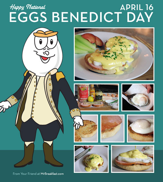 Happy Eggs Benedict Day - April 16