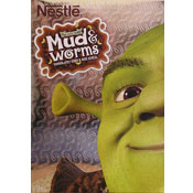 Shrek 2 Mud & Worms
