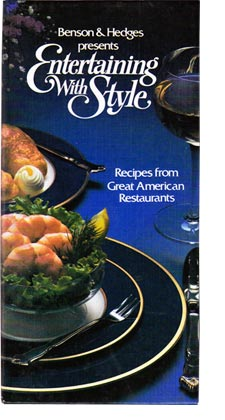 Benson & Hedges presents Entertaining With Style: Recipes from Great American Restaurants