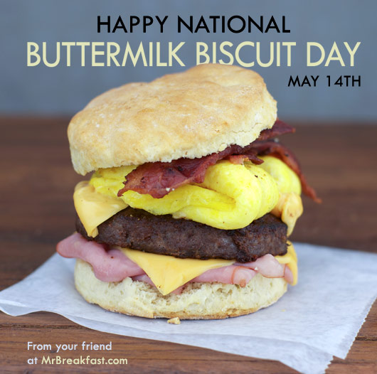 Happy National Buttermilk Biscuit Day!