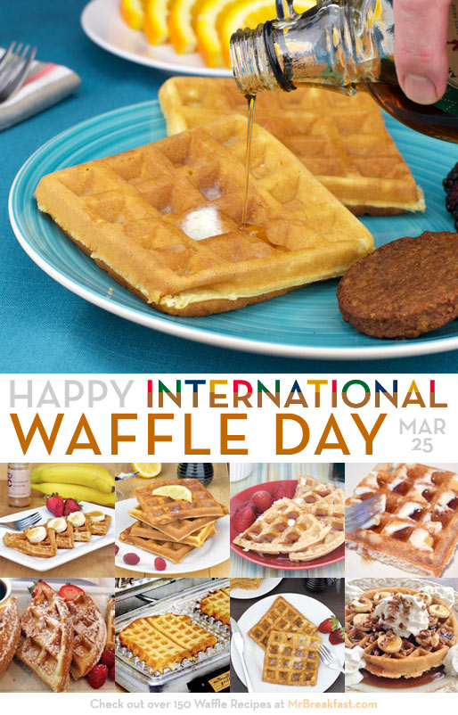 Happy International Waffle Day - March 25th
