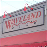 The Waveland Cafe in Des Moines