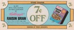 Seven Cent Raisin Bran Coupon